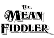 The Mean Fiddler